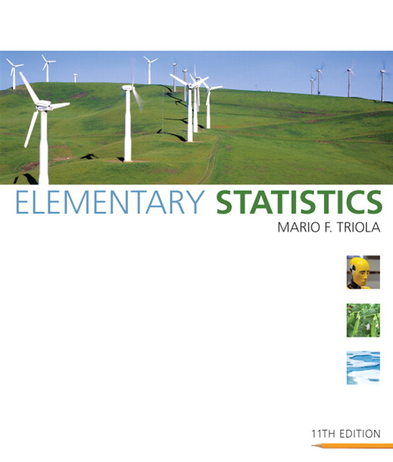 triola statistics test Course description: the focus of this course is the basic practice of statistics, including descriptive statistics, inferential statistics, and the role probability plays in statistical analysis students calculate and interpret various descriptive statistics using graphing calculators with statistical testing capabilities and statistical.